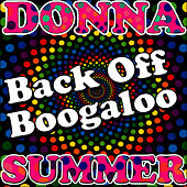 Back Off Boogaloo by Donna Summer