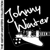 The Guitar Masters Collection: Johnny Winter by Johnny Winter