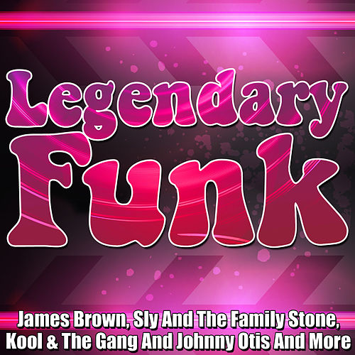 Legendary Funk by Various Artists