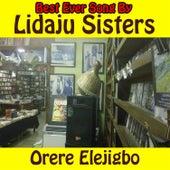 Orere Elejigbo by Lidaju Sisters