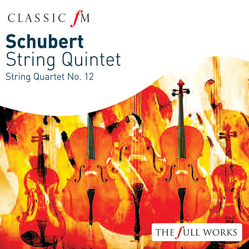 Schubert: String Quintet by The Lindsays