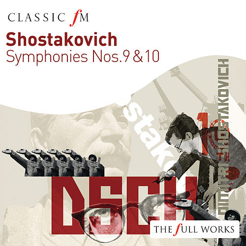 Shostakovich: Symphonies Nos. 9 & 10 by Royal Philharmonic Orchestra