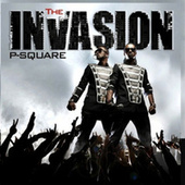 The Invasion by P-Square