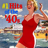 Number One Hits Of The '40s by Various Artists