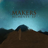 Ailments - EP by The Makers
