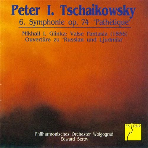 Tchaikovsky: Symphony No. 6, 'Pathetique' - Glinka: Valse Fantasia by Edward Serov