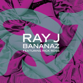 Bananaz by Ray J