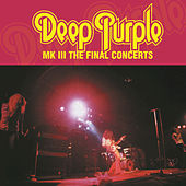 MK3 - The Final Concerts by Deep Purple
