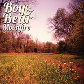 Moonfire by Boy & Bear