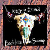 Back Into The Swamp by Boggy Creek