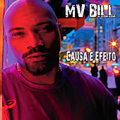 Causa E Efeito by MV Bill