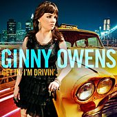 Get In I'm Driving by Ginny Owens