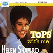Tops With Me by Helen Shapiro