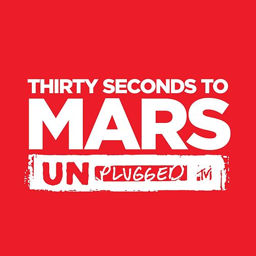 MTV Unplugged by 30 Seconds To Mars
