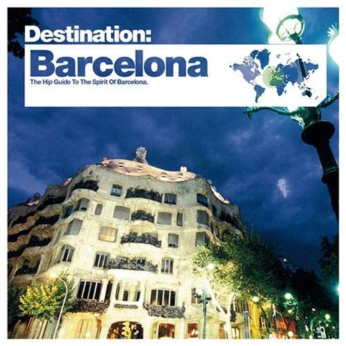 Bar de Lune Presents Destination Barcelona by Various Artists