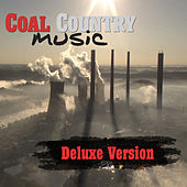Coal Country Music Deluxe by Various Artists