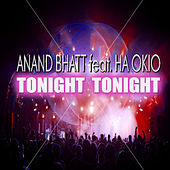 Tonight Tonight by Anand Bhatt