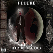 Holy Revolution by Future