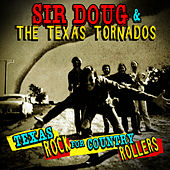 Texas Rock For Country Rollers by Texas Tornados