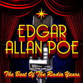 The Best Of The Radio Years by Edgar Allan Poe