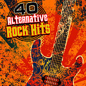 40 Alternative Rock Hits by Modern Rock Heroes
