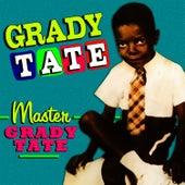 Master Grady Tate by Grady Tate