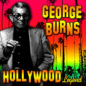 Hollywood Legend by George Burns