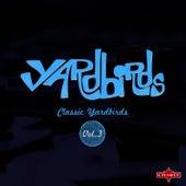 Classic Yardbirds Vol.3 by The Yardbirds