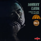 I Walk The Line - The Sun Years Vol. 4 by Johnny Cash
