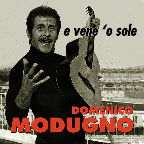 E vene 'o sole by Domenico Modugno