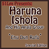 51 Lex Presents Enu Dun Rofo by His Apala Group
