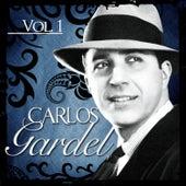 Carlos Gardel. Vol. 1 by Carlos Gardel