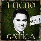 Lucho Gatica. Vol. 1 by Lucho Gatica
