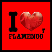 I Love Flamenco Vol.7 by Various Artists