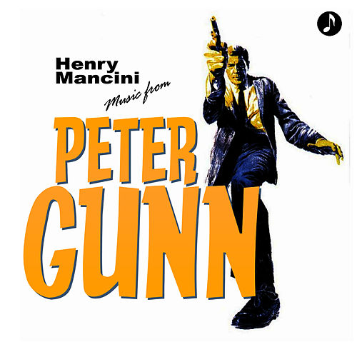 Music From Peter Gunn by Henry Mancini
