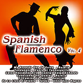 Spanish Flamenco  Vol. 4 by Various Artists