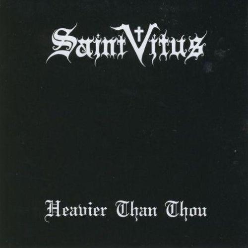 Heavier Than Thou by Saint Vitus
