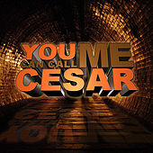 You Can Call Me Cesar by K-Def