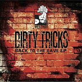 Back To The Rave EP by Dirty Tricks