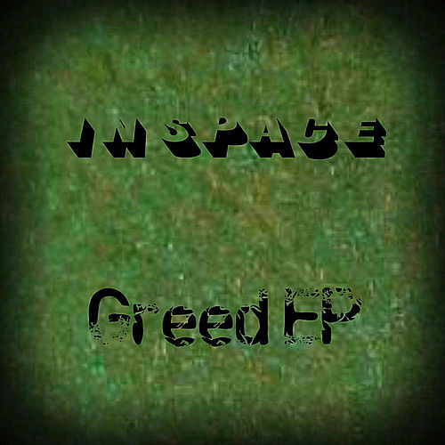 Greed EP by In Space