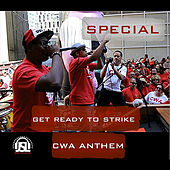 Get Ready to Strike - CWA Anthem by Special