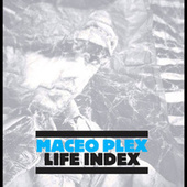 Life Index by Maceo Plex