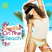 Meet Me On the Beach by Various Artists