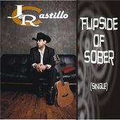 Flipside of Sober - Single by J.R. Castillo