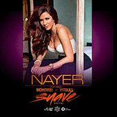 Suave (Kiss Me) (feat. Mohombi & Pitbull) - Single by Nayer