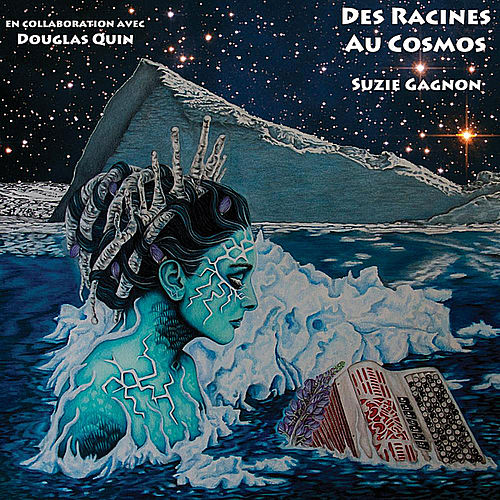 Des Racines au Cosmos/Roots to the Cosmos by Suzie Gagnon