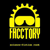 Science Fiction-Rock by Facctory