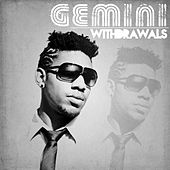 Withdrawals - Single by Gemini