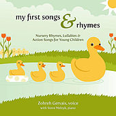 My First Songs & Rhymes: Nursery Rhymes, Lullabies & Action Songs for Young Children by Zohreh Gervais