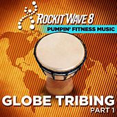 Tribal Workout: Globe Tribing; Intense Beats for Cardio, Elliptical, Jog, Treadmill, Power Walk, Kickboxing; 128 – 136 Bpm by Deekron 'The Fitness DJ'